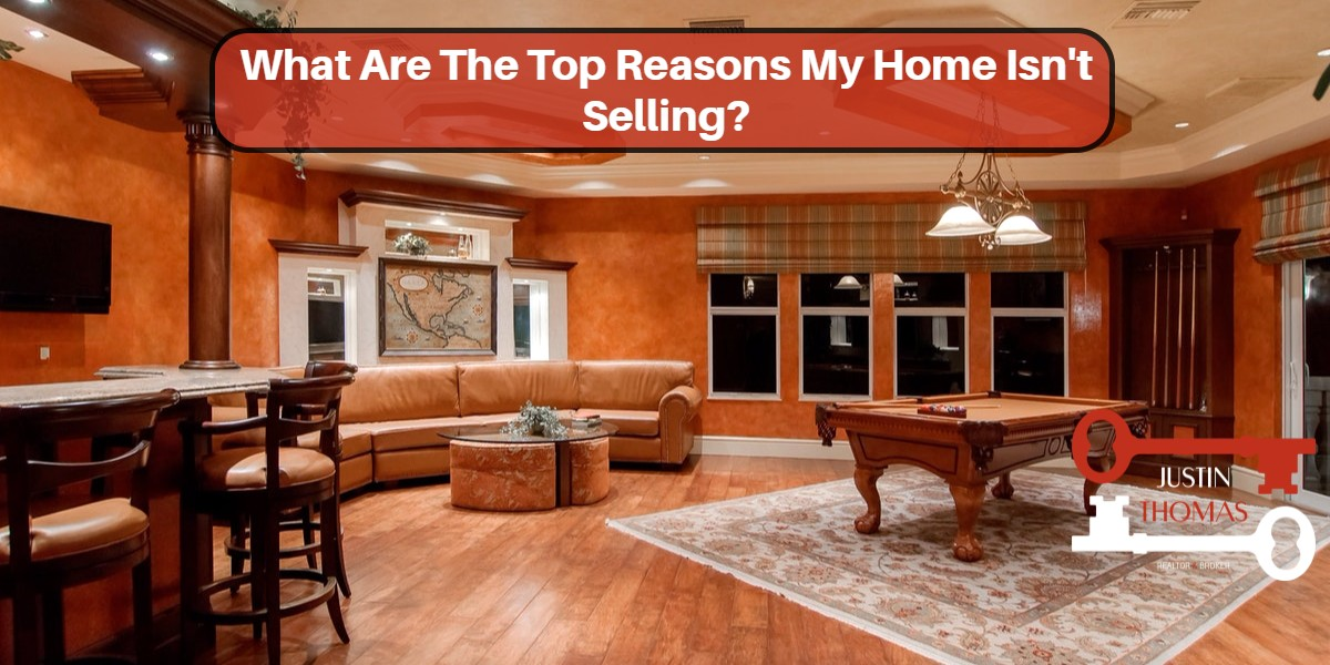 What-Are-The-Top-Reasons-My-Home-Isn't-Selling?