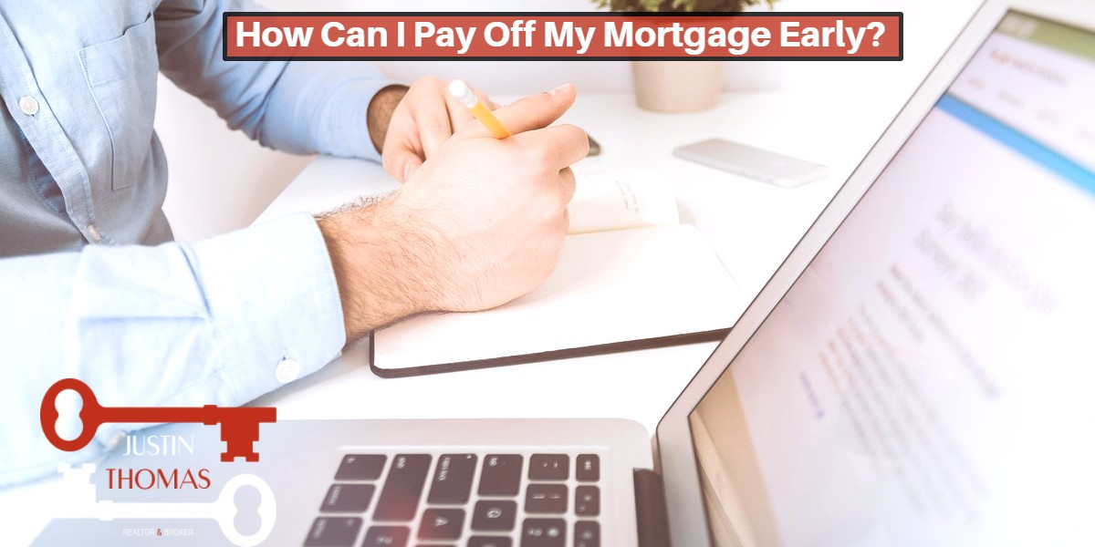 How-Can-I-Pay-Off-My-Mortgage-Early?